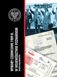 okładka Wybory czerwcowe 1989 r. w województwie poznańskim Wybór dokumentów, Książka  