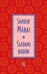 okładka Śladami bogów, Książka | Sándor Márai