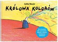 okładka Królowa kolorów, Książka | Bauer Jutta