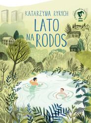 okładka Lato na Rodos, Ebook | Katarzyna  Ryrych