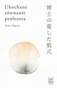 okładka Ukochane równanie profesora, Ebook | Yoko Ogawa