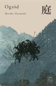 okładka Ogród, Ebook | Hiroko Oyamada