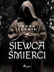 okładka Siewca śmierci, Ebook | Iwona Surmik