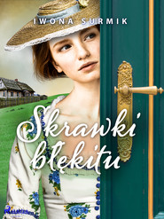 okładka Skrawki błękitu, Ebook | Iwona Surmik