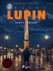 okładka Arsène Lupin. Złoty trójkąt, Ebook | Maurice Leblanc