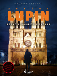 okładka Arsène Lupin. Agencja Barnett i Spółka, Ebook | Maurice Leblanc