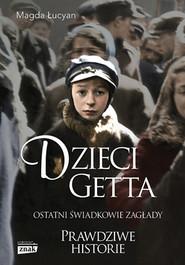 okładka Dzieci Getta, Książka | Magda Łucyan