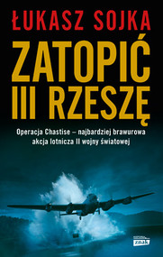 okładka Zatopić III Rzeszę, Książka | Łukasz Sojka
