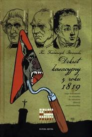 okładka Dekret kasacyjny z roku 1819 i jego wykonanie w stosunku do zakonów diecezji sandomierskiej, Książka | Borowski Franciszek