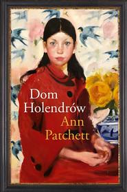 okładka Dom Holendrów, Ebook | Ann Patchett
