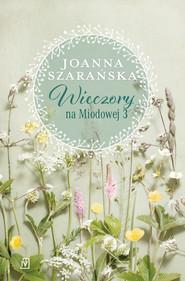 okładka Wieczory na Miodowej 3, Ebook | Joanna Szarańska
