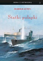 okładka Statki-pułapki, Książka   Auten Harold