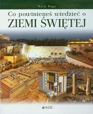 okładka Co powinieneś wiedzieć o Ziemi Świętej, Książka | Page Nick