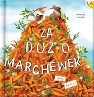 okładka Za dużo marchewek, Książka | Hudson Katy