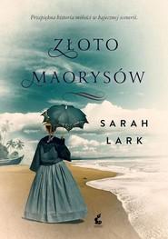 okładka Złoto Maorysów, Książka   Sarah Lark