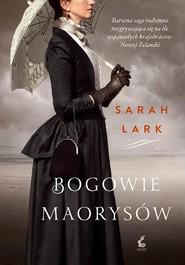 okładka Bogowie Maorysów, Książka   Sarah Lark