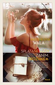 okładka Splątane losy., Ebook | Magdalena Wala