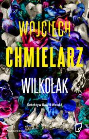 okładka Wilkołak, Ebook | Wojciech Chmielarz