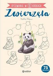 okładka Rysowanie w 10 krokach Zwierzęta, Książka   Kilgour Heather