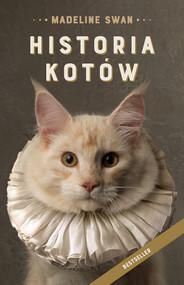 okładka Historia kotów [wydanie 2021], Ebook   Swan Madeline