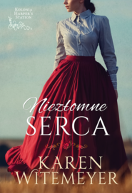 okładka Niezłomne serca. , Ebook | Karen Witemeyer