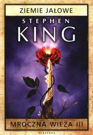 okładka Mroczna wieża 3 Ziemie jałowe, Książka | Stephen King