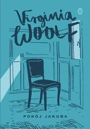 okładka Pokój Jakuba, Książka | Virginia Woolf