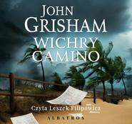 okładka WICHRY CAMINO, Audiobook   John  Grisham