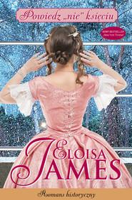 """okładka Powiedz """"nie"""" księciu, Ebook   Eloisa James"""