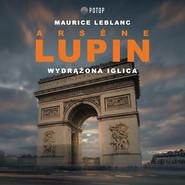 okładka Arsène Lupin. Wydrążona iglica, Audiobook | Maurice Leblanc