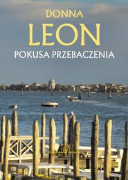 okładka Pokusa przebaczenia, Ebook | Donna Leon