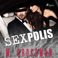 okładka Sexpolis, Audiobook | M. Grossman