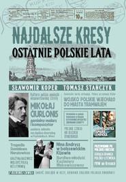okładka Najdalsze Kresy Ostatnie polskie lata, Ebook | Tomasz Stańczyk, Sławomir Koper