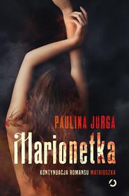 okładka Marionetka, Ebook | Paulina Jurga