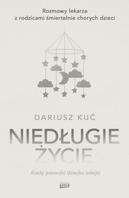 okładka Niedługie życie, Ebook   Dariusz  Kuć