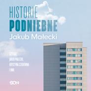 okładka Historie podniebne, Audiobook | Jakub Małecki