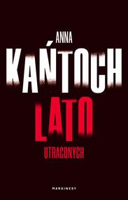 okładka Lato utraconych, Ebook | Anna Kańtoch