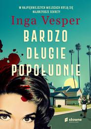 okładka Bardzo długie popołudnie, Ebook | Inga Vesper