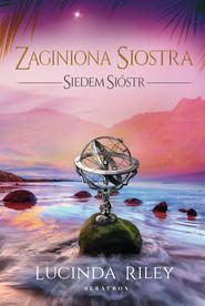 okładka ZAGINIONA SIOSTRA, Ebook | Lucinda Riley