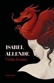 okładka Córka fortuny, Ebook   Isabel Allende