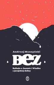 okładka Bez, Ebook | Andrzej Muszyński
