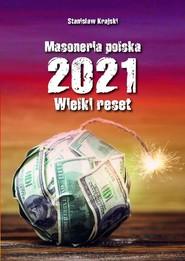 okładka Masoneria polska 2021 Wielki Reset, Książka | Krajski Stanisław