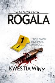 okładka Kwestia winy, Ebook | Małgorzata Rogala