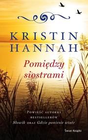 okładka Pomiędzy siostrami, Książka | Hannah Kristin