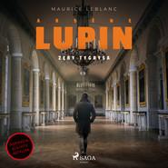 okładka Arsène Lupin. Zęby tygrysa, Audiobook | Maurice Leblanc