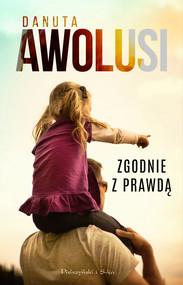 okładka Zgodnie z prawdą, Ebook | Danuta Awolusi