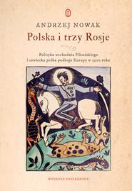 okładka Polska i trzy Rosje, Ebook | Andrzej Nowak