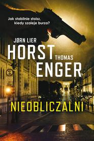 okładka Nieobliczalni, Ebook | Thomas Enger, Jorn Lier Horst
