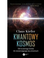 okładka Kwantowy kosmos, Ebook | Claus Kiefer