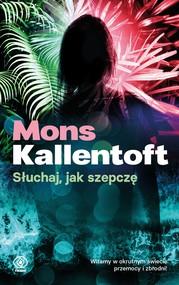 okładka Słuchaj, jak szepczę, Ebook   Mons Kallentoft